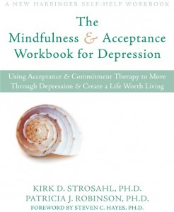 The Mindfulness & Acceptance Workbook for Depression